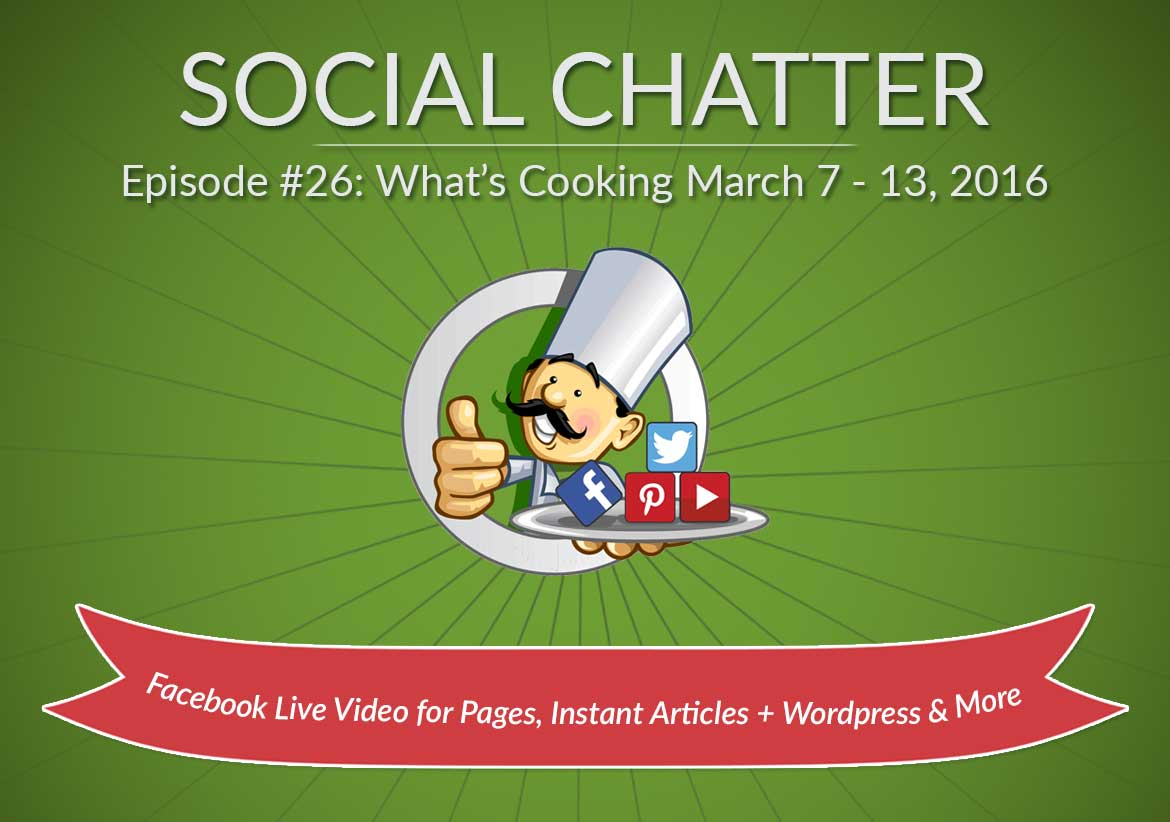Social Chatter: Episode 26 - Featured