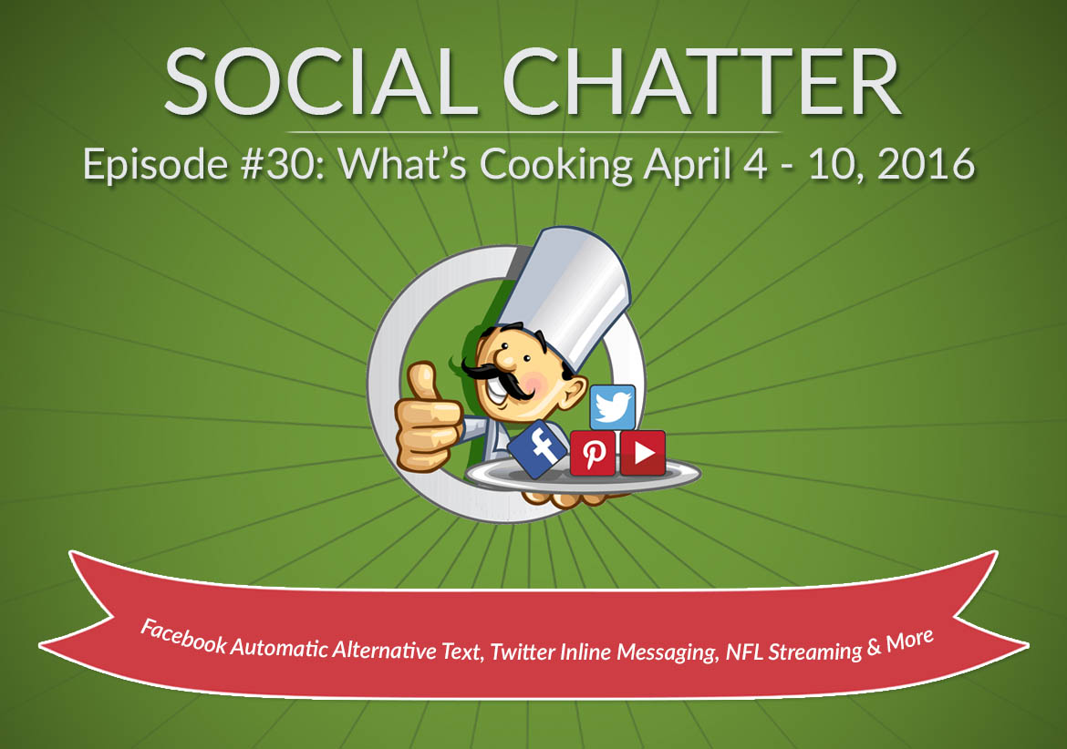 Social Chatter: Episode 30 - Featured